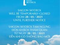 Saigon Skydeck_Temporary close_28052021_HinhVuong